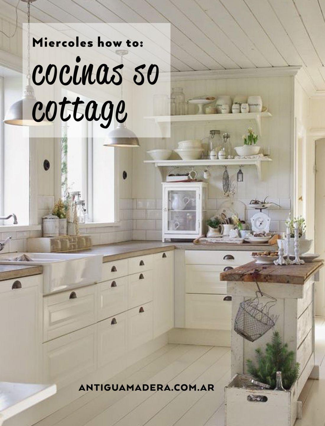 como armar tu cocina estilo cottage antigua madera